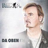 Nik P. - Da oben #16