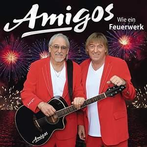 Amigos - Wie ein Feuerwerk