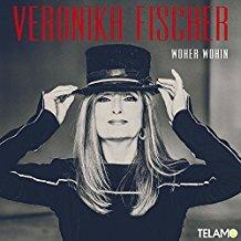 Veronika Fischer - Woher Wohin