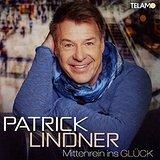 Patrick Lindner - Mittenrein Ins Glück