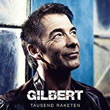 Gilbert - Tausend Raketen
