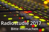 """Die Umfrage """"Radiostudie 2017"""" hat begonnen"""