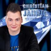 """Christian Jährig präsentiert """"Wie ein Diamant"""""""